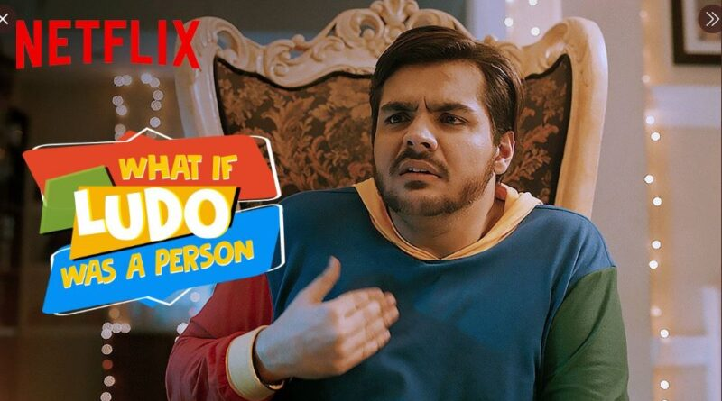 Netflix's 'What If Ludo Was A Person' feat. Ashish Chanchlani is out now