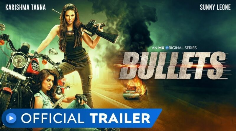 Sunny Leone's Tina & Lolo finally released as Bullets on MX Player